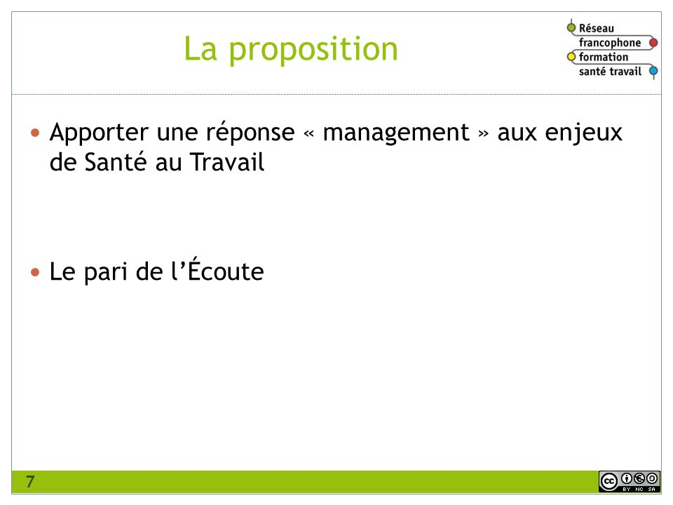La proposition Apporter une réponse « management » aux enjeux de Santé au Travail.