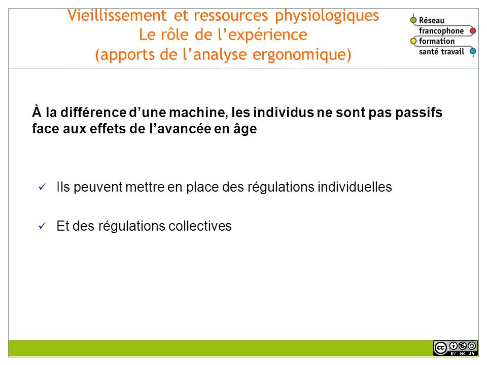 Vieillissement et ressources physiologiques Le rôle de l'expérience (apports de l'analyse ergonomique)