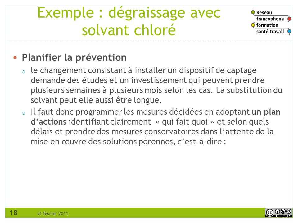 Exemple : dégraissage avec solvant chloré
