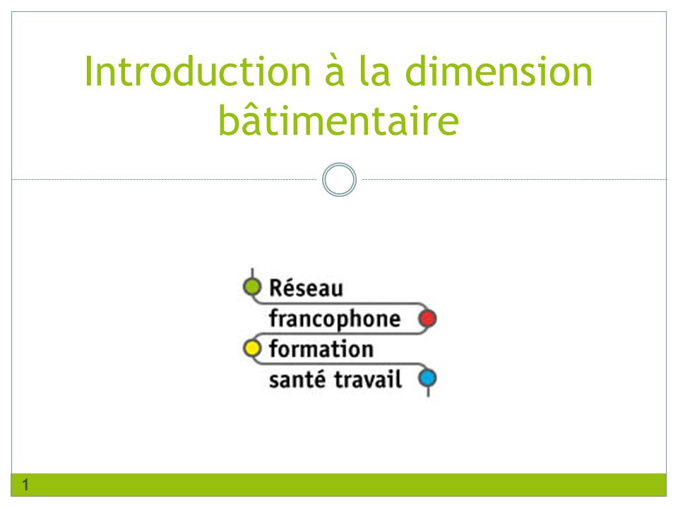 Introduction à la dimension bâtimentaire