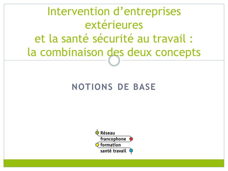RFFST Avril 2010. Intervention d'entreprises extérieures et la santé sécurité au travail : la combinaison des deux concepts.