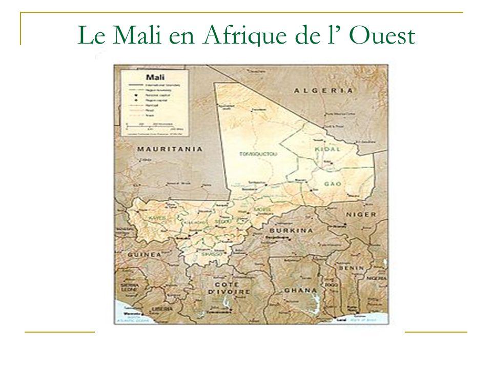 Le Mali en Afrique de l' Ouest