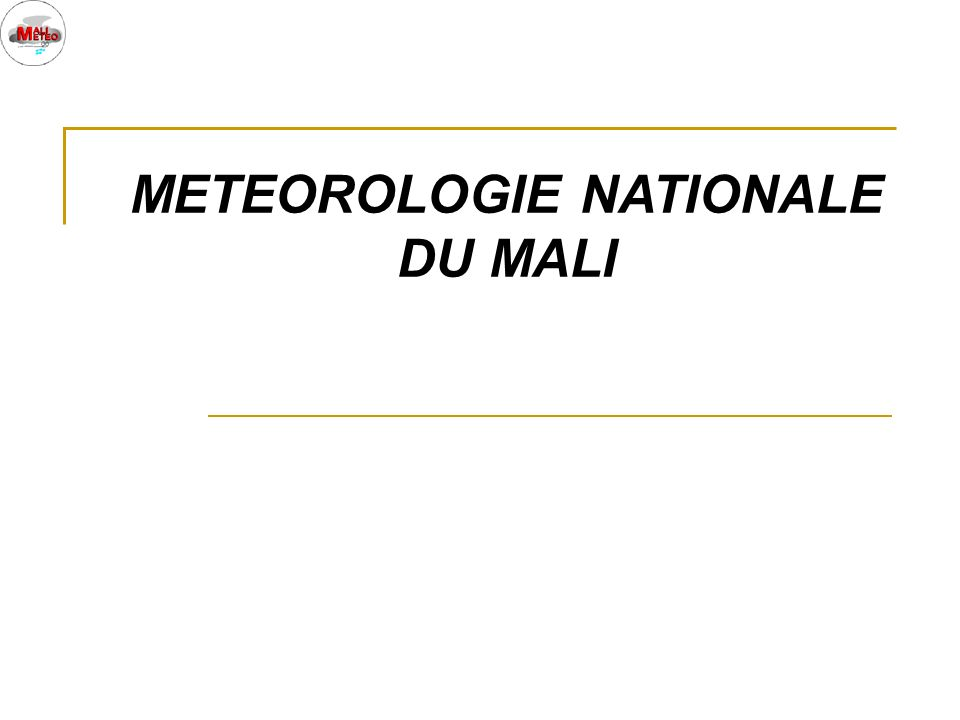 METEOROLOGIE NATIONALE DU MALI