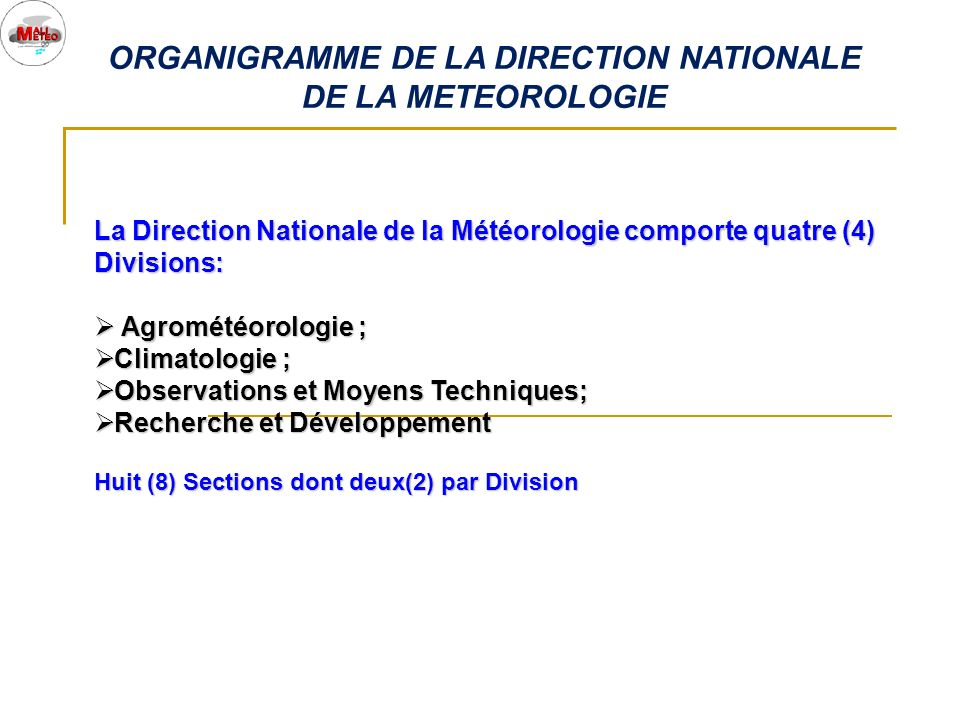 ORGANIGRAMME DE LA DIRECTION NATIONALE DE LA METEOROLOGIE