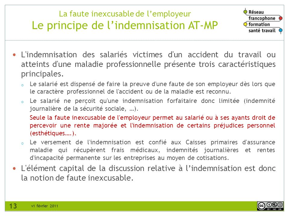 La faute inexcusable de l'employeur Le principe de l'indemnisation AT-MP