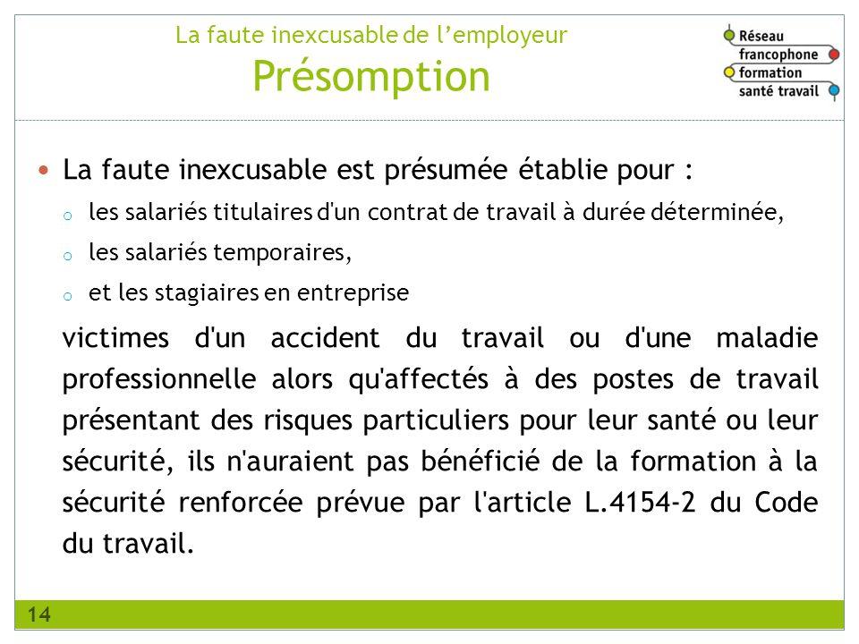 La faute inexcusable de l'employeur Présomption