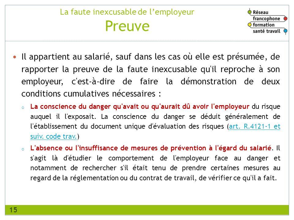 La faute inexcusable de l'employeur Preuve