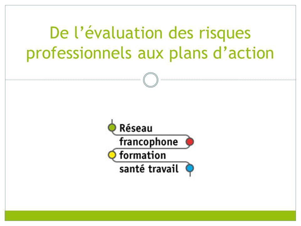 De l'évaluation des risques professionnels aux plans d'action