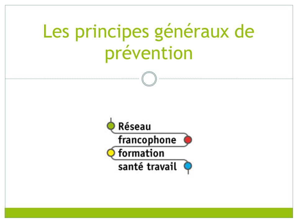 Les principes généraux de prévention