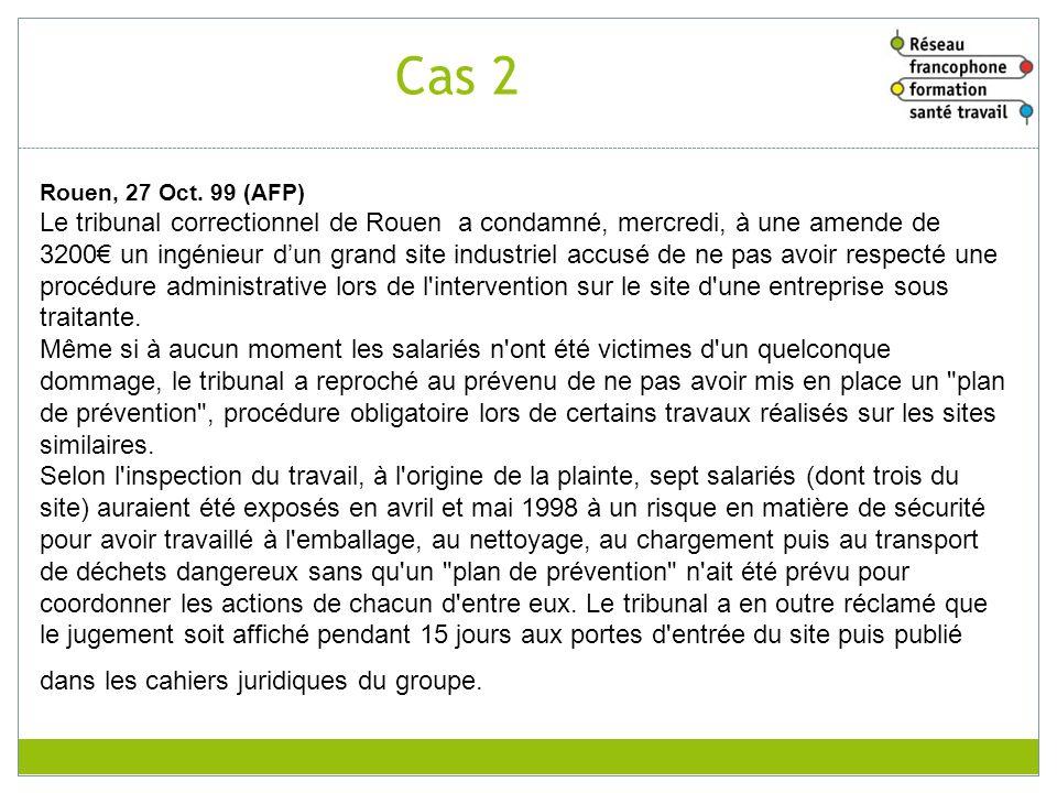 RFFST Avril 2010. Cas 2. Rouen, 27 Oct. 99 (AFP)
