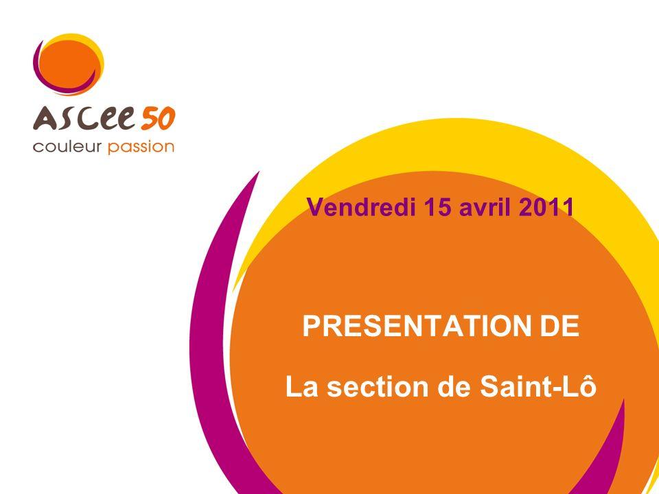 PRESENTATION DE La section de Saint-Lô
