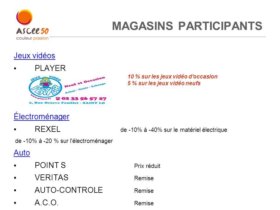 MAGASINS PARTICIPANTS