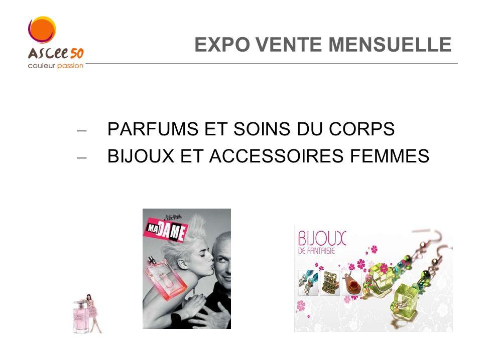 EXPO VENTE MENSUELLE PARFUMS ET SOINS DU CORPS