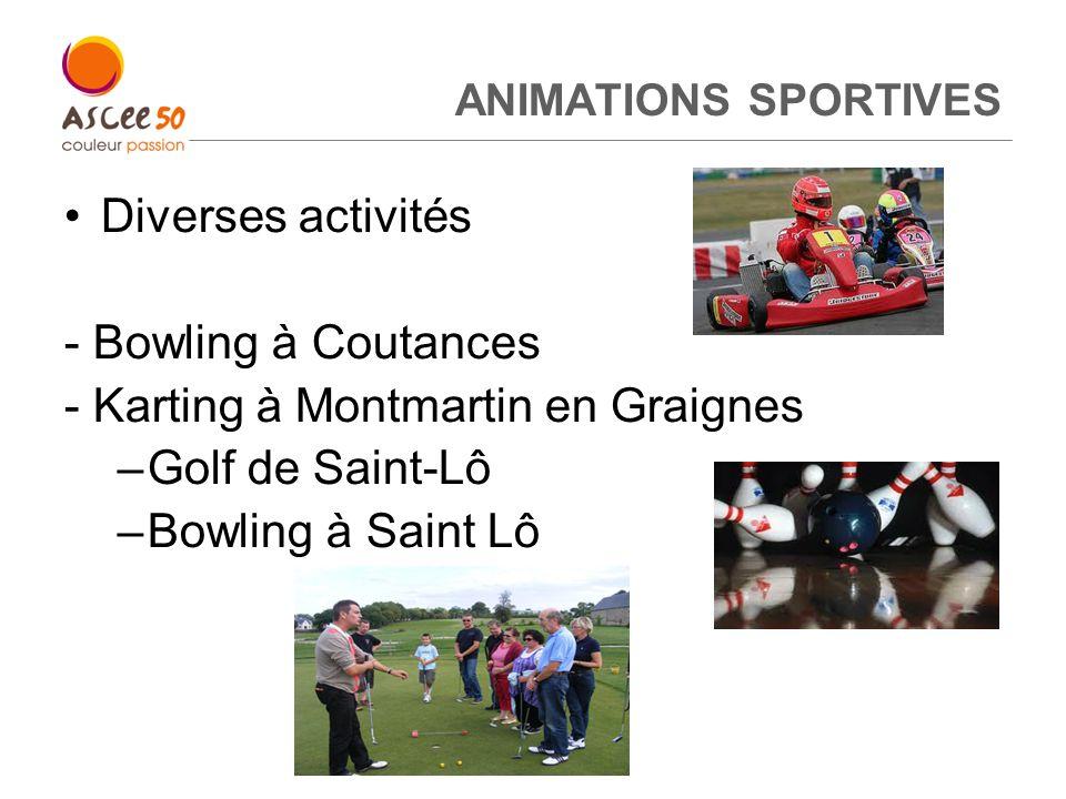 - Karting à Montmartin en Graignes Golf de Saint-Lô Bowling à Saint Lô