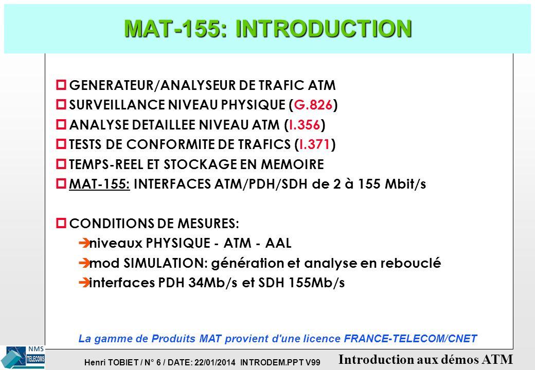 La gamme de Produits MAT provient d une licence FRANCE-TELECOM/CNET