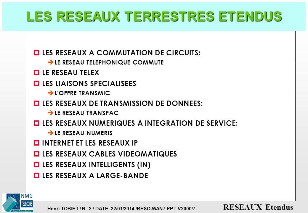 LES RESEAUX TERRESTRES ETENDUS