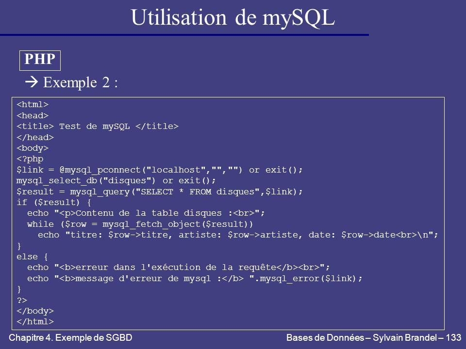 Utilisation de mySQL PHP  Exemple 2 : <html> <head>
