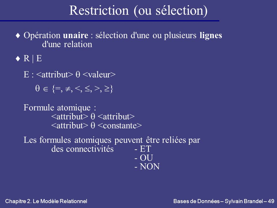 Restriction (ou sélection)