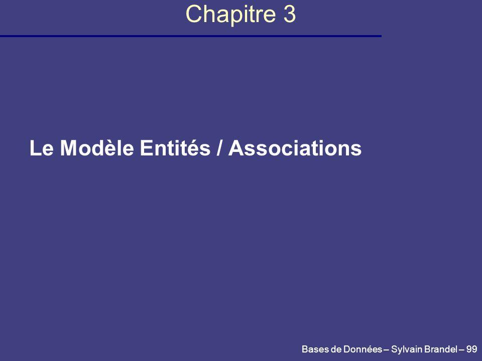Chapitre 3 Le Modèle Entités / Associations