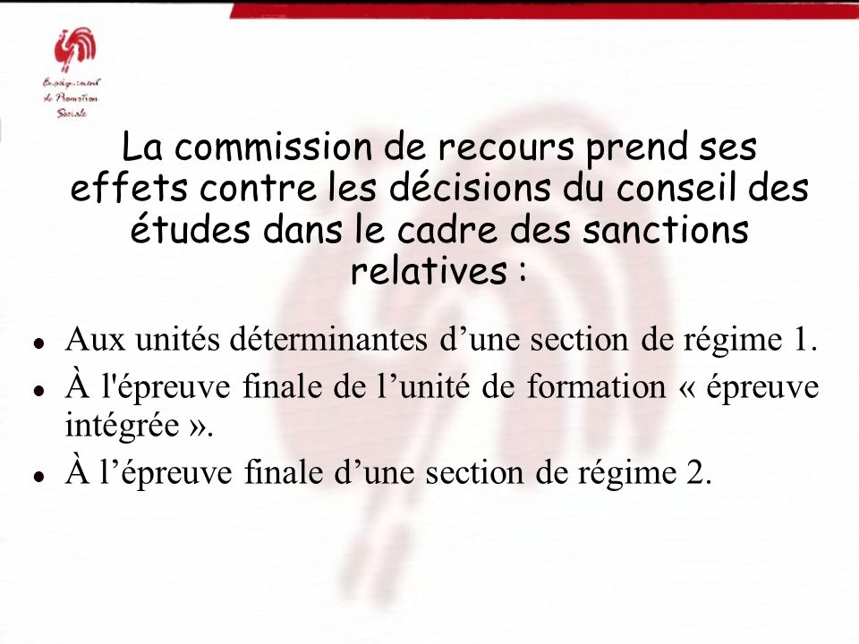 La commission de recours prend ses effets contre les décisions du conseil des études dans le cadre des sanctions relatives :