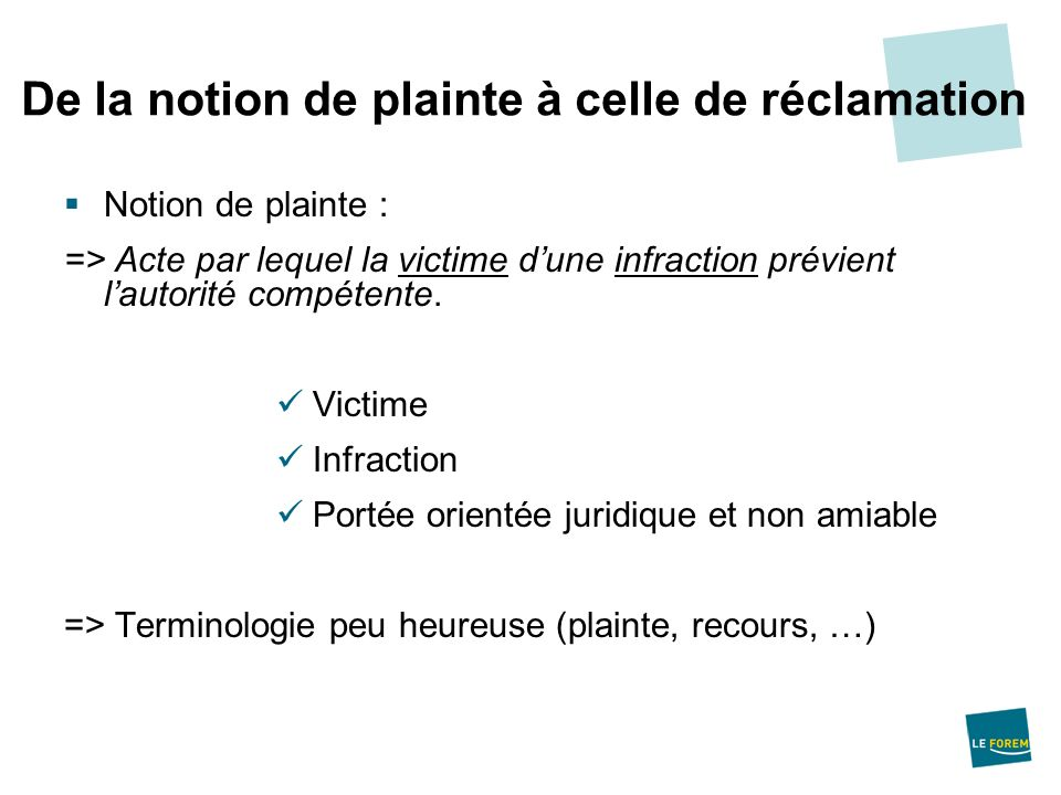 De la notion de plainte à celle de réclamation
