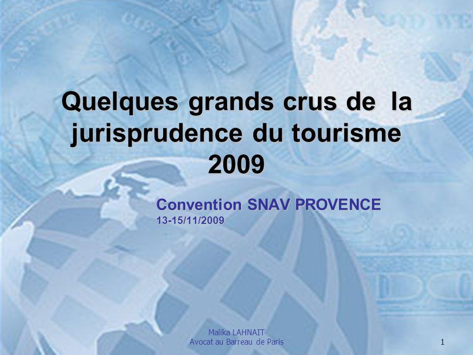 Quelques grands crus de la jurisprudence du tourisme 2009