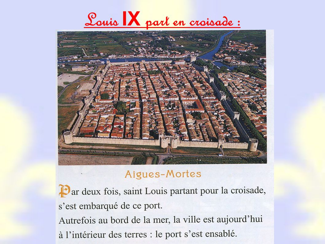 Louis IX part en croisade :
