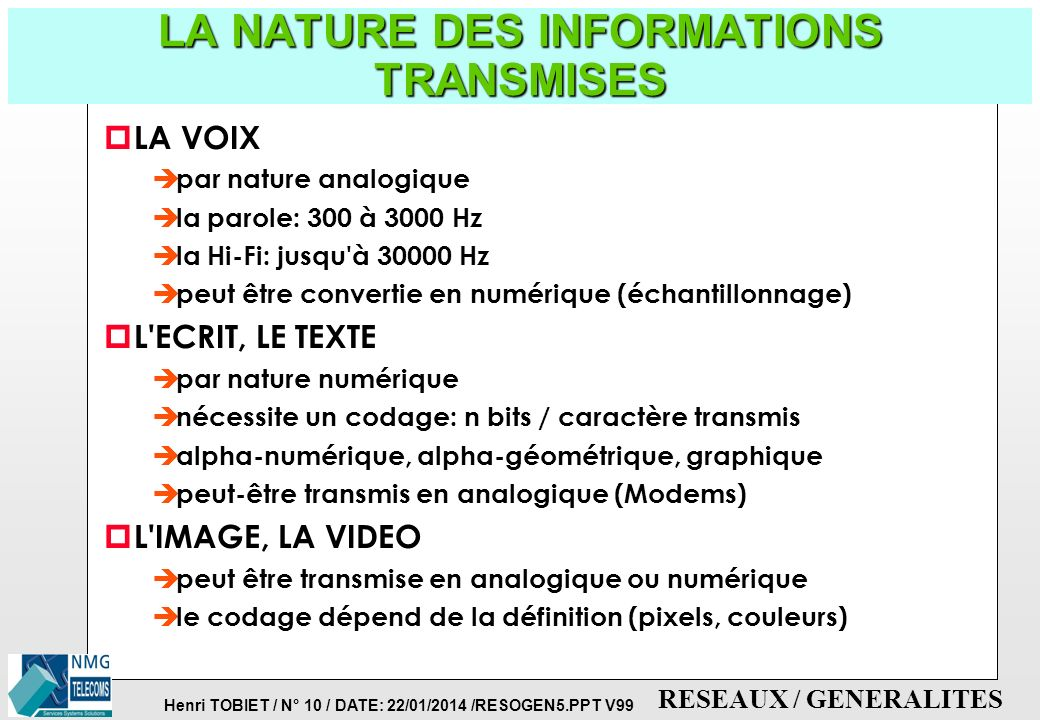 LA NATURE DES INFORMATIONS TRANSMISES