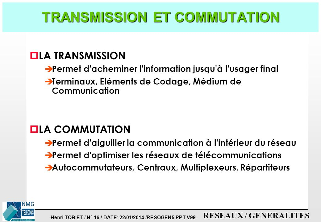 TRANSMISSION ET COMMUTATION