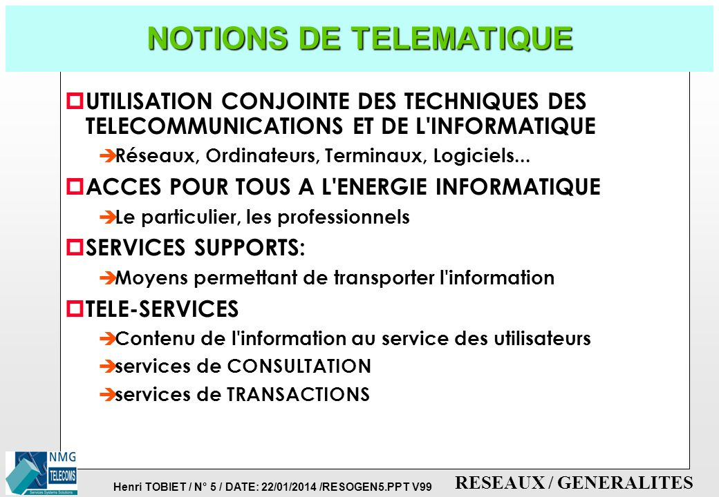 NOTIONS DE TELEMATIQUE