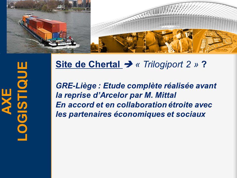 AXE LOGISTIQUE Site de Chertal  « Trilogiport 2 »