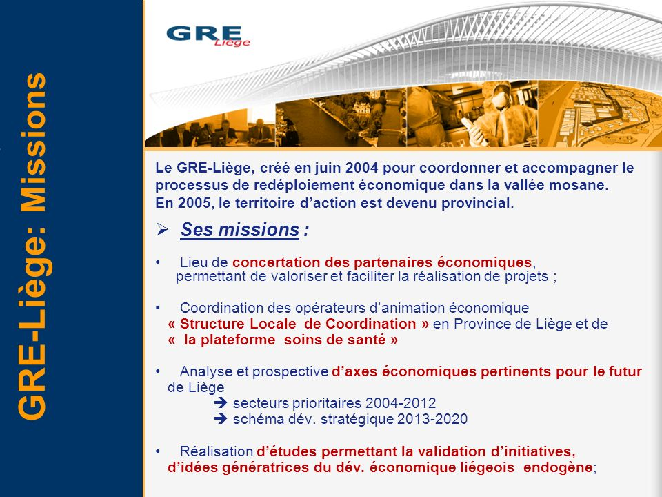 GRE-Liège: Missions Ses missions :