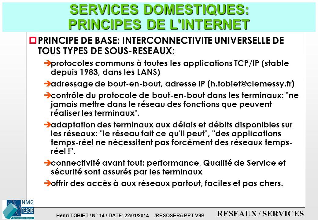 SERVICES DOMESTIQUES: PRINCIPES DE L INTERNET