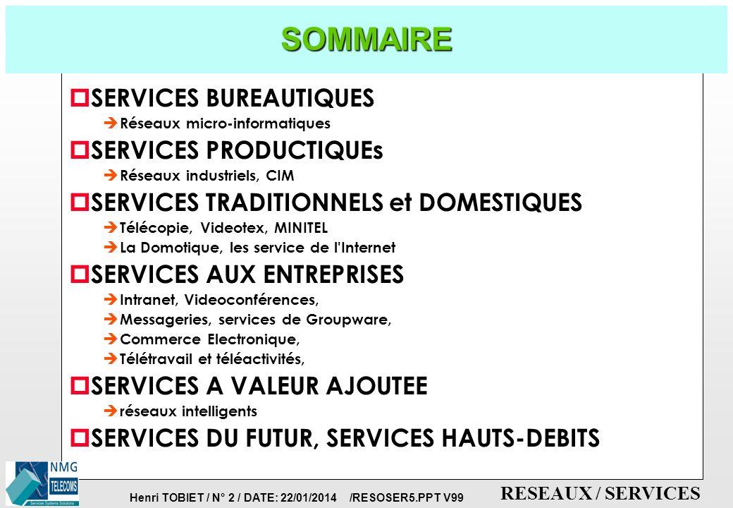 SOMMAIRE SERVICES BUREAUTIQUES SERVICES PRODUCTIQUEs