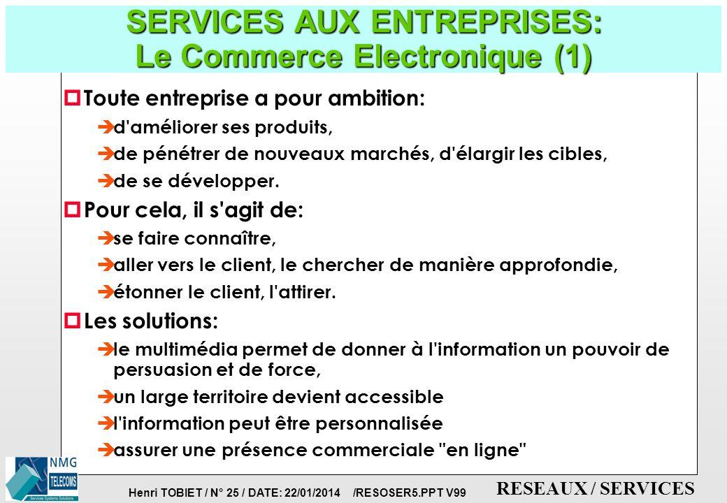 SERVICES AUX ENTREPRISES: Le Commerce Electronique (1)