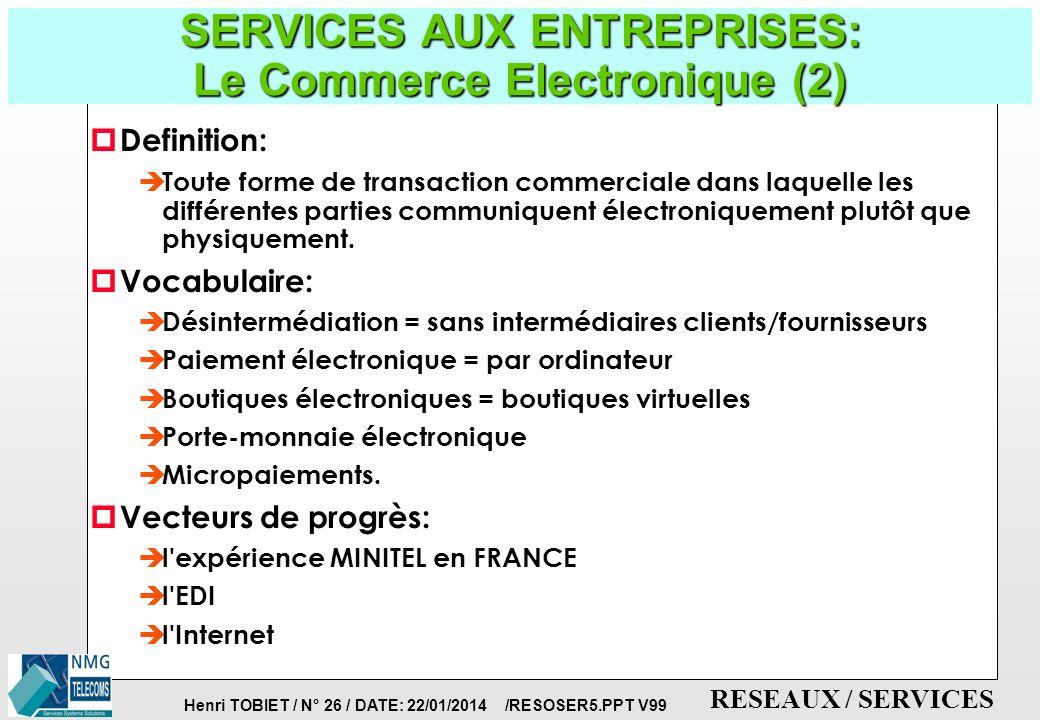 SERVICES AUX ENTREPRISES: Le Commerce Electronique (2)