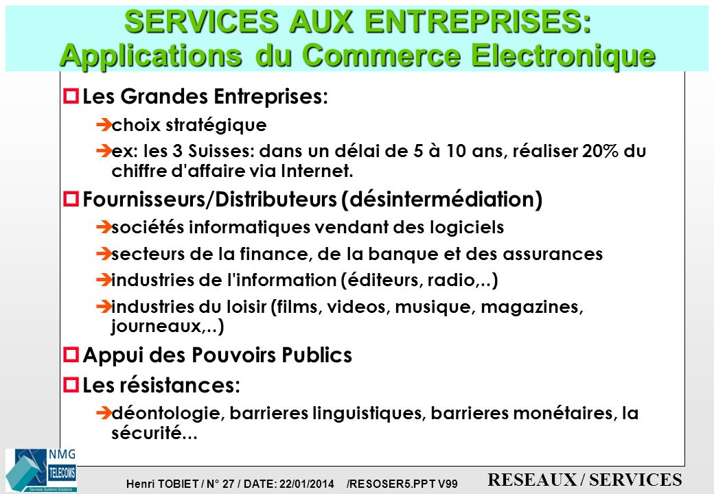 SERVICES AUX ENTREPRISES: Applications du Commerce Electronique