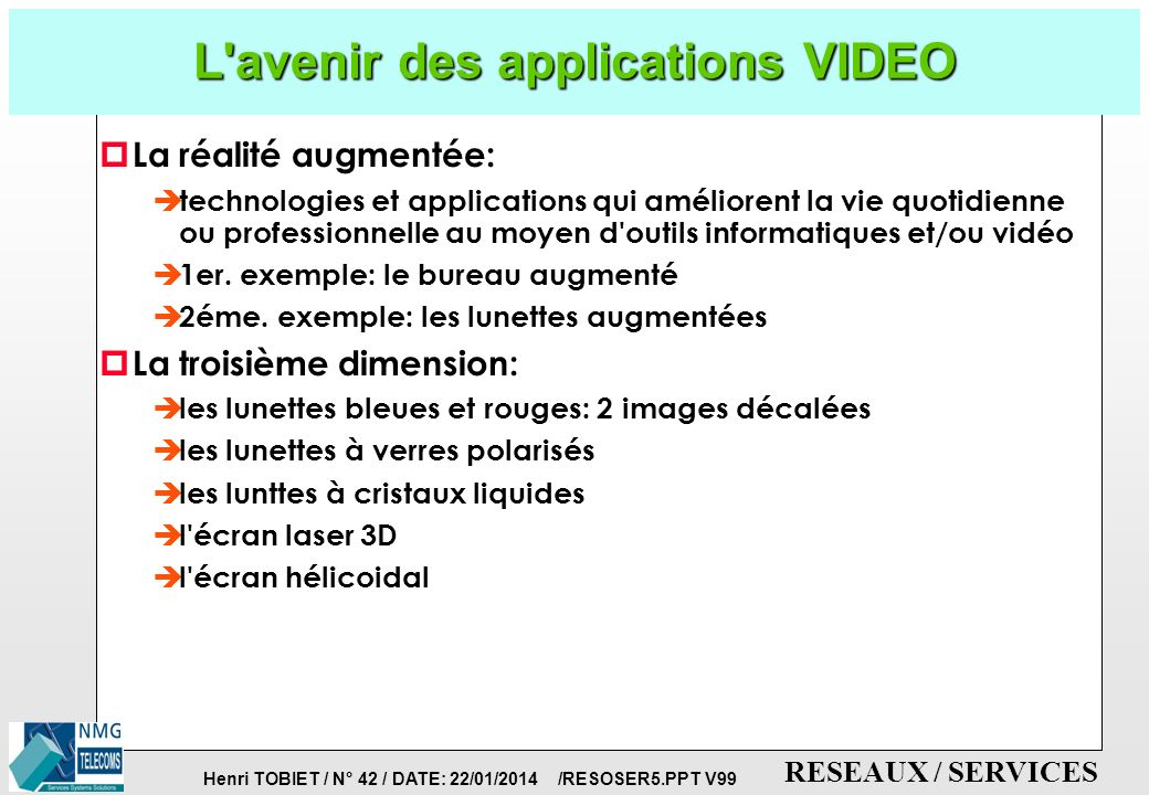L avenir des applications VIDEO