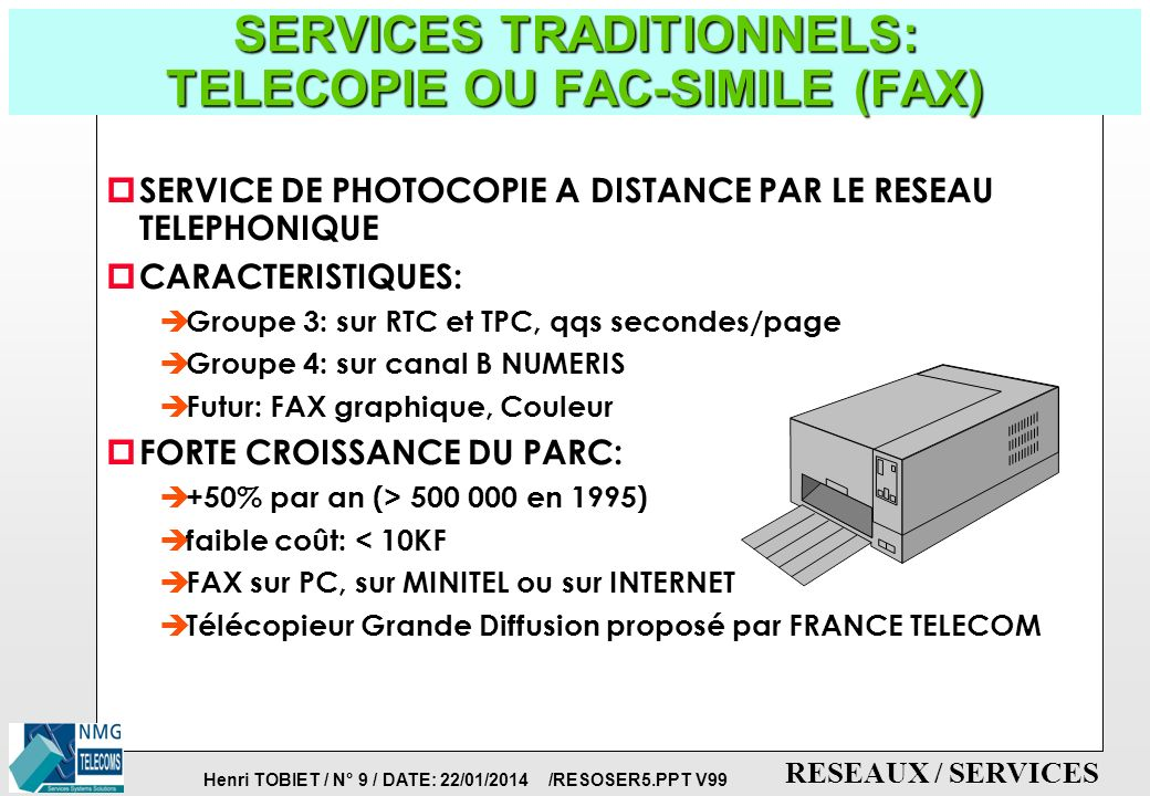 SERVICES TRADITIONNELS: TELECOPIE OU FAC-SIMILE (FAX)