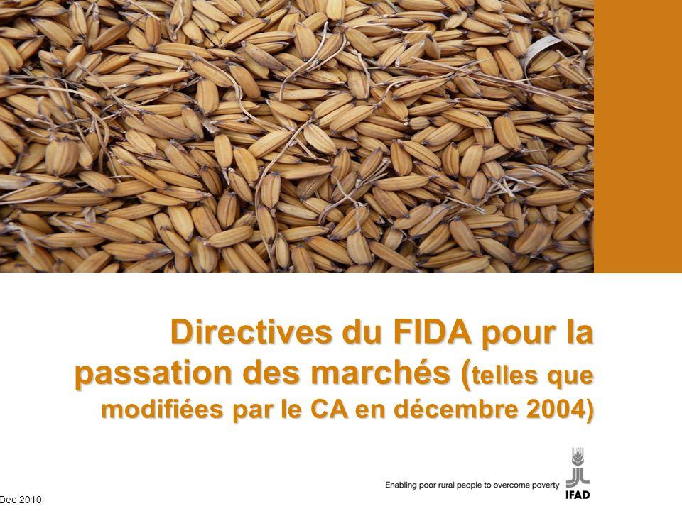Directives du FIDA pour la passation des marchés (telles que modifiées par le CA en décembre 2004)
