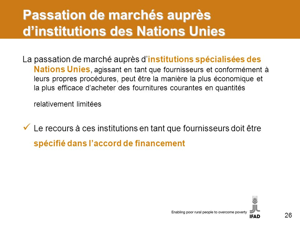 Passation de marchés auprès d'institutions des Nations Unies