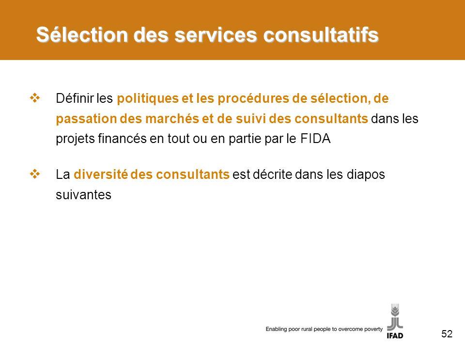 Sélection des services consultatifs