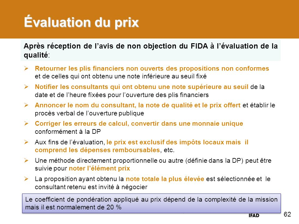 Évaluation du prix Après réception de l'avis de non objection du FIDA à l'évaluation de la qualité: