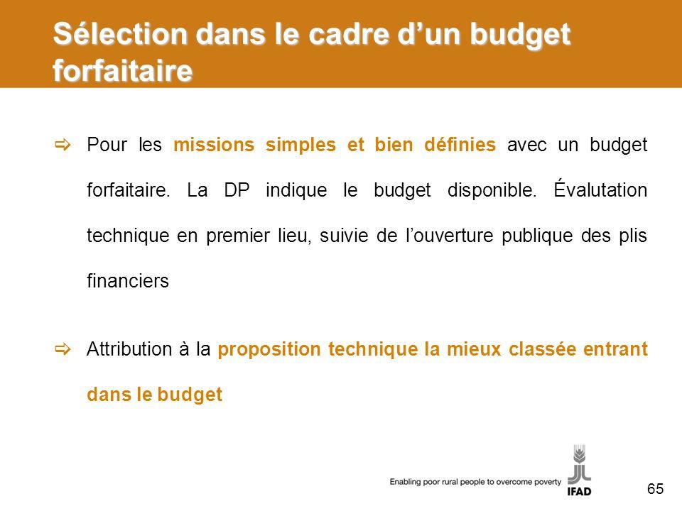 Sélection dans le cadre d'un budget forfaitaire