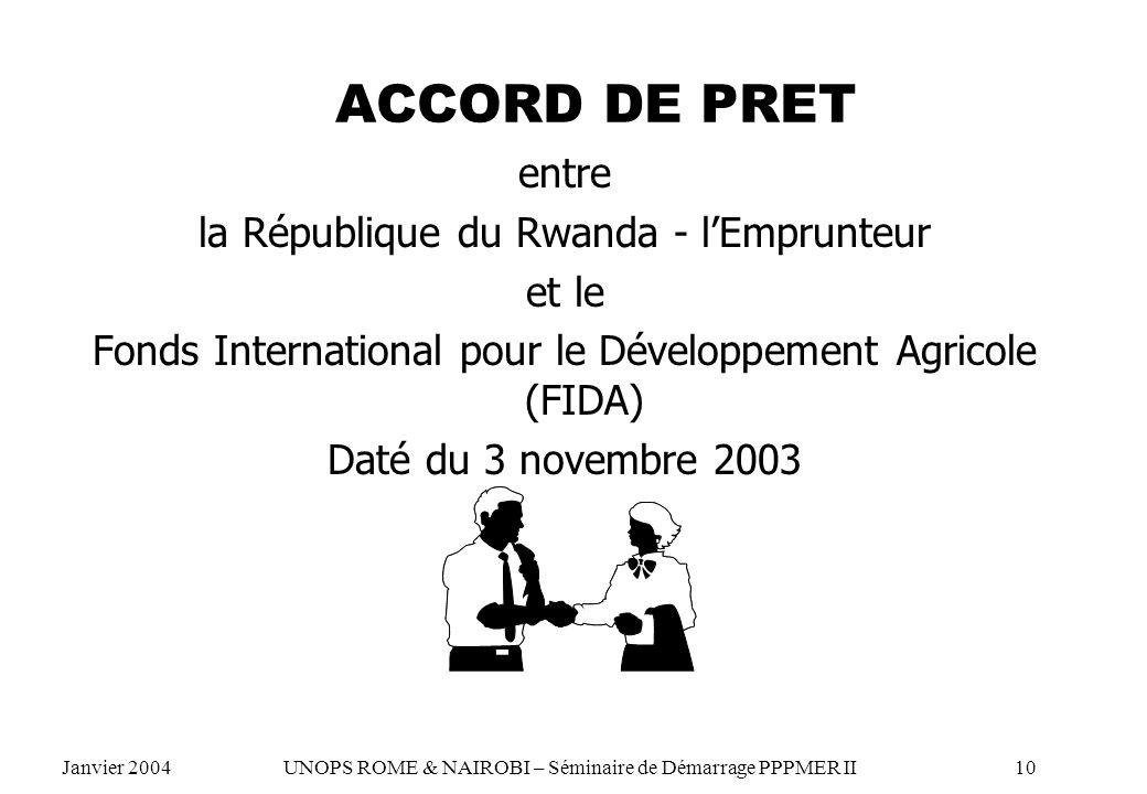ACCORD DE PRET entre la République du Rwanda - l'Emprunteur et le