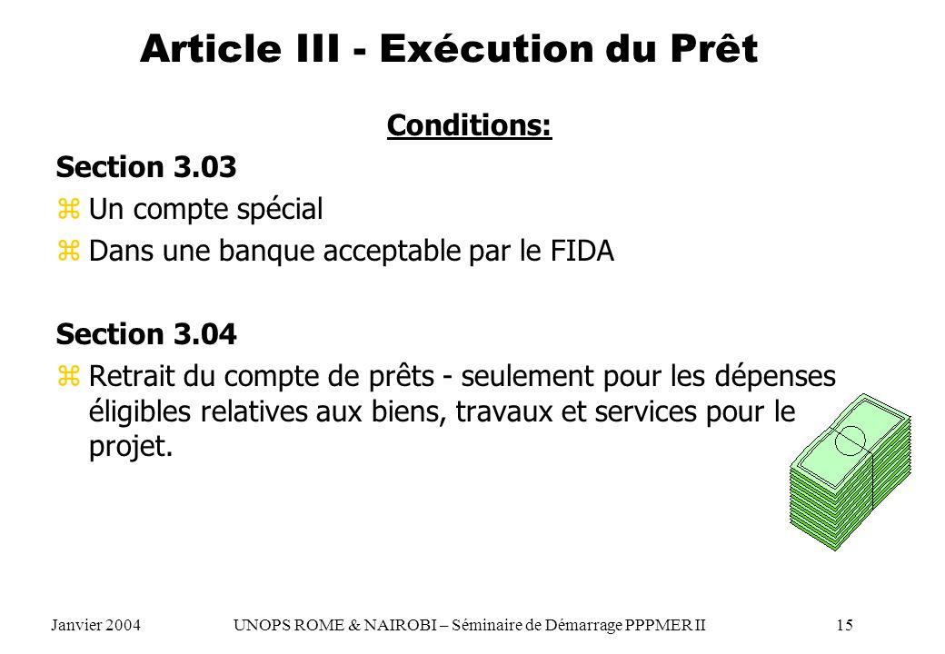 Article III - Exécution du Prêt