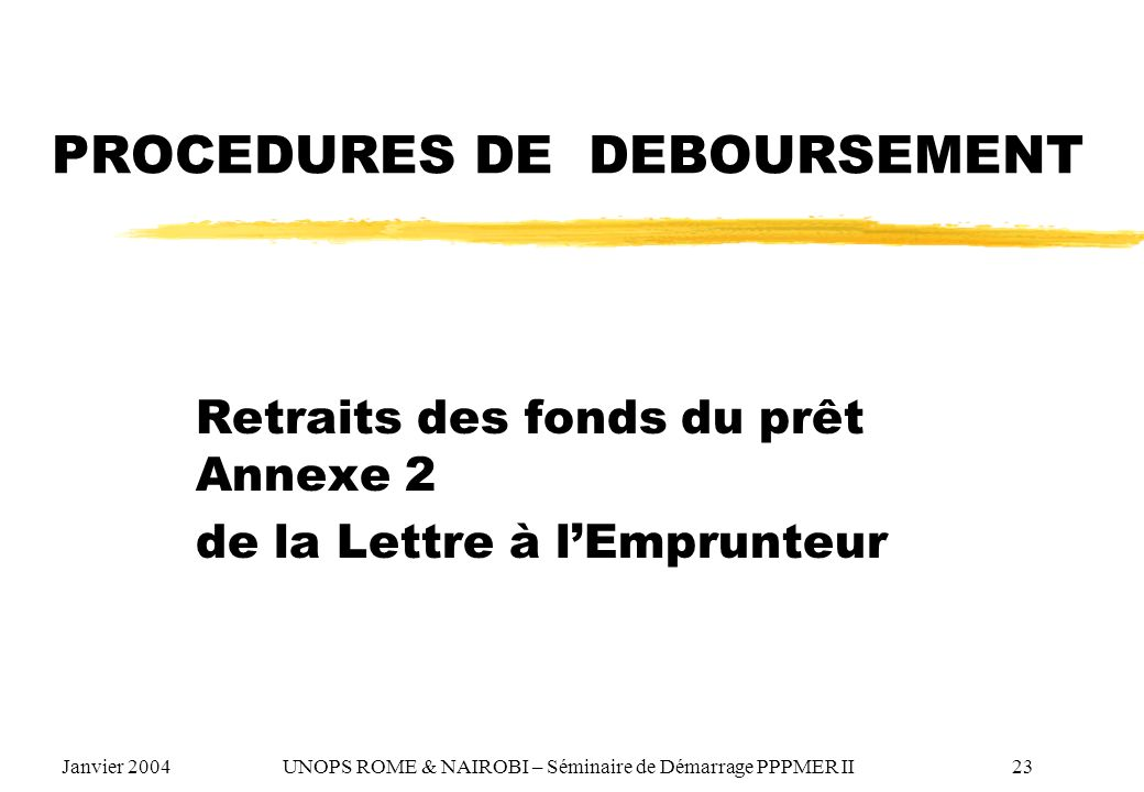PROCEDURES DE DEBOURSEMENT