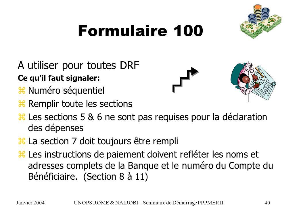 Formulaire 100 A utiliser pour toutes DRF Numéro séquentiel