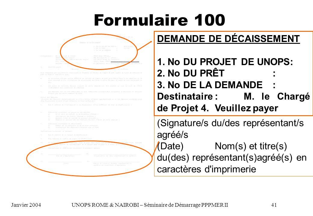 Formulaire 100 DEMANDE DE DÉCAISSEMENT 1. No DU PROJET DE UNOPS: