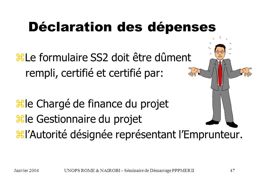 Déclaration des dépenses